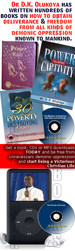 Grab one of Dr Olukoya's resources TODAY and be free from unnecessary demonic oppression and start living a Victorious Christian Life